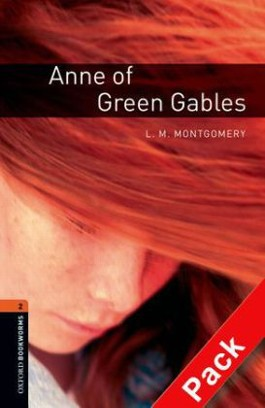 Oxford Bookworms Library / 7. Schuljahr, Stufe 2 - Anne of Green Gables