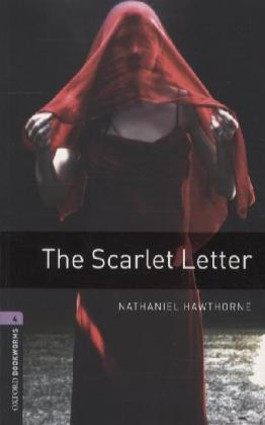Oxford Bookworms Library / 9. Schuljahr, Stufe 2 - The Scarlet Letter