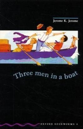 Oxford Bookworms Library / 9. Schuljahr, Stufe 2 - Three Men in a Boat