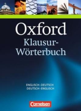 Oxford Klausur-Wörterbuch / B1-C1 - Englisch-Deutsch/Deutsch-Englisch