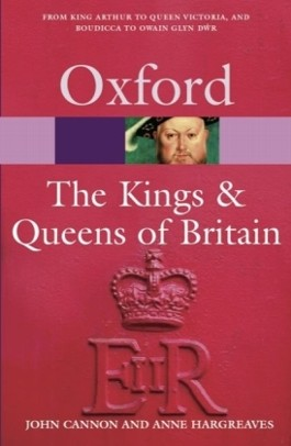 Oxford Paperback Reference / The Kings & Queens of Britain (Bisherige Auflage)