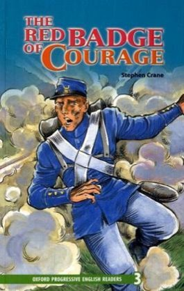Oxford Progressive English Readers / 9. Schuljahr, Stufe 2 - The Red Badge of Courage - New Edition