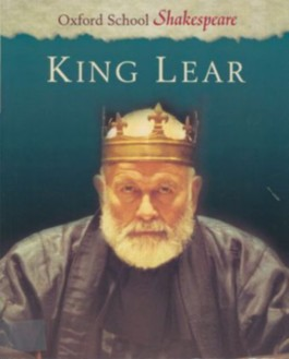 Oxford School Shakespeare. Second Edition / Ab 11. Schuljahr - King Lear
