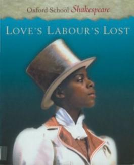 Oxford School Shakespeare. Second Edition / Ab 11. Schuljahr - Love's Labour's Lost
