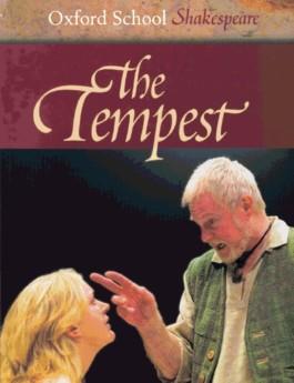 Oxford School Shakespeare. Third Edition / Ab 11. Schuljahr - The Tempest