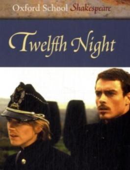 Oxford School Shakespeare. Third Edition / Ab 11. Schuljahr - Twelfth Night