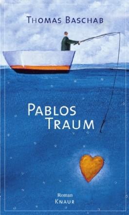 Pablos Traum