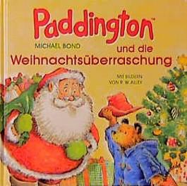 Paddington und die Weihnachtsüberraschung