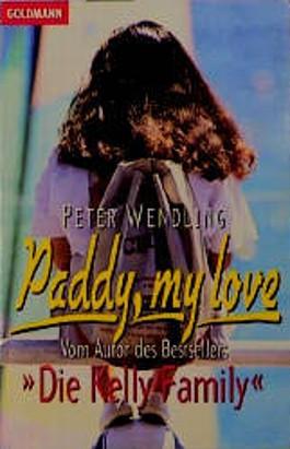 Paddy, my love