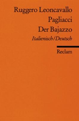 Pagliacci /Der Bajazzo.
