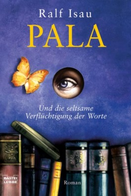 Pala - Und die seltsame Verflüchtigung der Worte