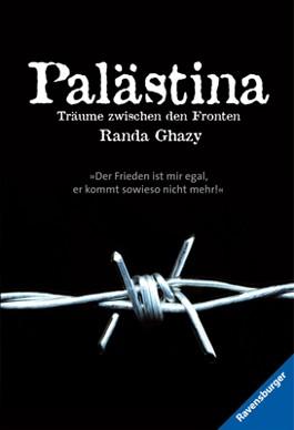 Palästina - Träume zwischen den Fronten