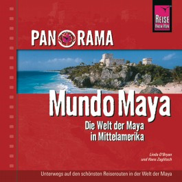 Panorama Mundo Maya - Die Welt der Maya in Mittelamerika