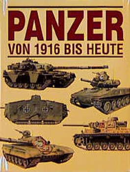 Panzer von 1916 bis heute