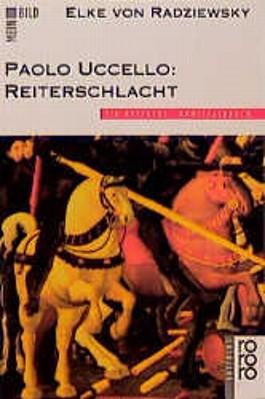 Paolo Uccello, Reiterschlacht