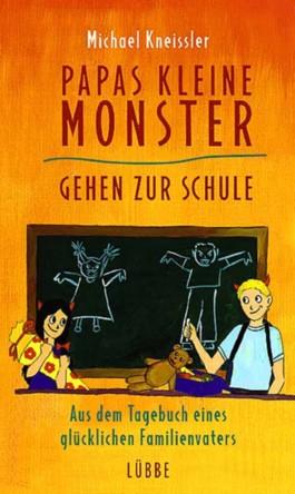 Papas kleine Monster gehen zur Schule