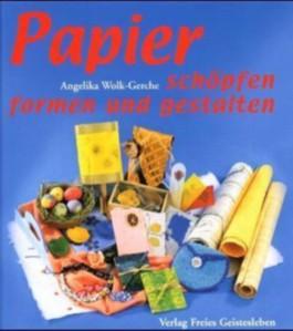 Papier schöpfen und gestalten
