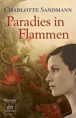 Paradies in Flammen