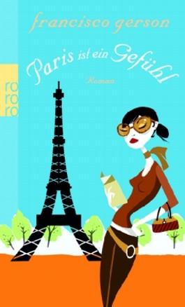 Paris ist ein Gefühl