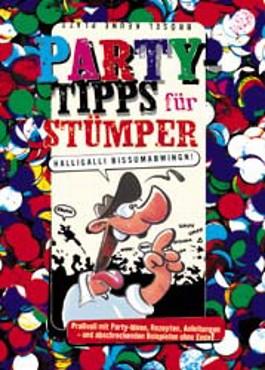 Party-Tips für Stümper