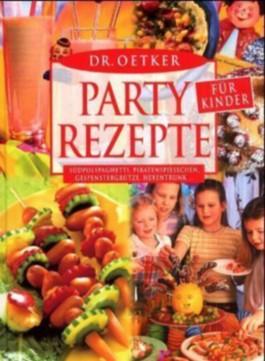 Partyrezepte für Kinder