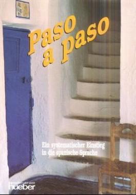 Paso a paso. Ein systematischer Einstieg in die Sprache / Paso a paso