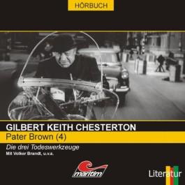 Pater Brown 04. Die drei Todeswerkzeuge