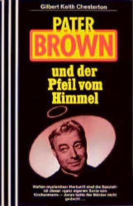Pater Brown und der Pfeil vom Himmel