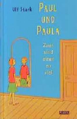 paul und paula von ulf stark bei lovelybooks kinderbuch. Black Bedroom Furniture Sets. Home Design Ideas