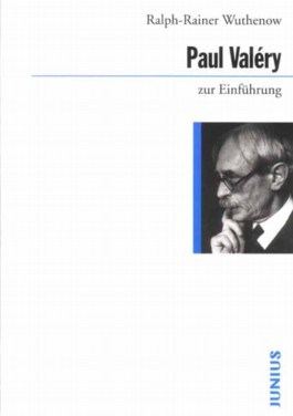Paul Valéry zur Einführung