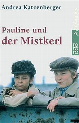 Pauline und der Mistkerl