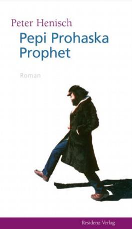 Pepi Prohaska Prophet