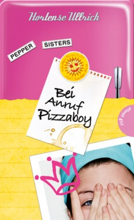 Pepper Sisters – Bei Anruf Pizzaboy