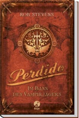 Perdido - Im Bann des Vampirjägers