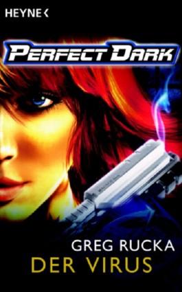 Perfect Dark: Das Virus
