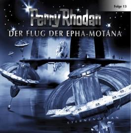 Perry Rhodan 13. Der Flug der Epha-Motana