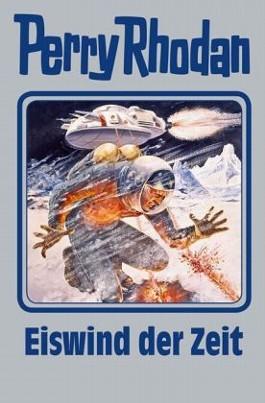 Perry Rhodan / Eiswind der Zeit