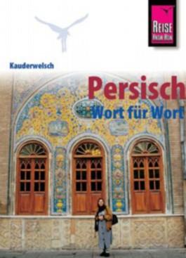 Persisch - Wort für Wort / Persisch - Wort für Wort