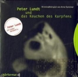 Peter Lundt und das Keuchen des Karpfens - Folge 1