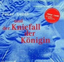 Peter Lundt und der Kniefall der Königin - Folge 3