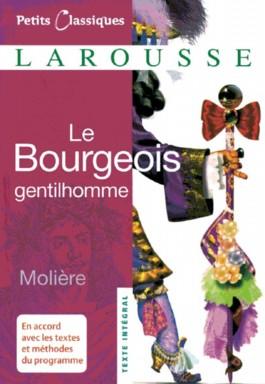 Petits Classiques Larousse - Nouvelle Série / Le Bourgeois Gentilhomme