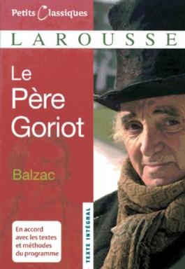 Petits Classiques Larousse - Nouvelle Série / Le Père Goriot