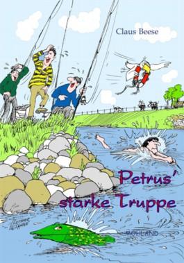 Petrus' starke Truppe