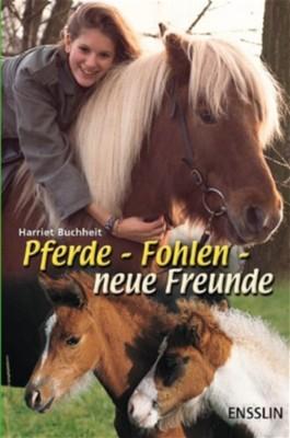 Pferde, Fohlen, neue Freunde
