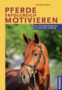 Pferde erfolgreich motivieren