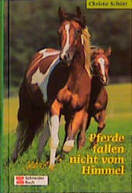 Pferde fallen nicht vom Himmel