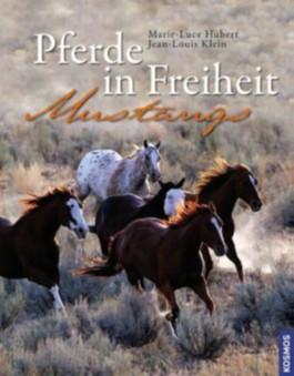 Pferde in Freiheit - Mustangs