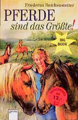Pferde sind das Größte!