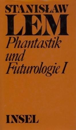 Phantastik und Futurologie