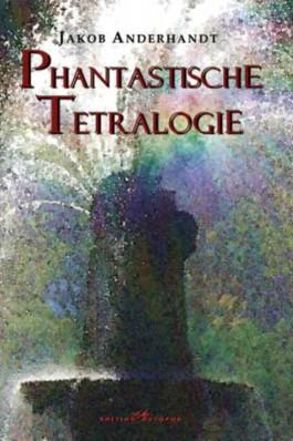 Phantastische Tetralogie